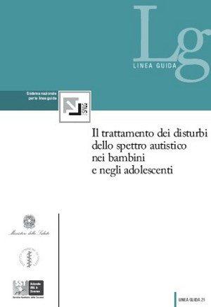 Autismo - Linee Guida Nazionali
