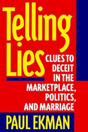 I Volti della Menzogna (Paul Ekman) l'arte di mentire senza farsi scoprire -