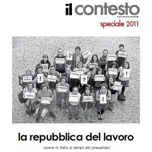 Il Contesto, La Repubblica del Lavoro. Numero Speciale Luglio 2011. - Immagine: © 2011-2012 Il Contesto ONLUS