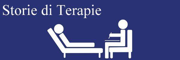 Storie di Terapie. Una Rubrica a cura del Dott. Roberto Lorenzini.