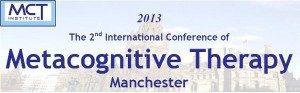 Secondo Congresso Internazionale di Terapia Metacognitiva - Manchester 2013