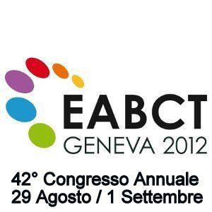 EABCT 2012 – 42° Congresso Annuale – Ginevra 29 Agosto / 1 Settembre