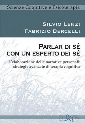 La costruzione delle narrative personali in terapia cognitiva. - Immagine: Copertina del libro. Proprietà di Eclipsi Editore.