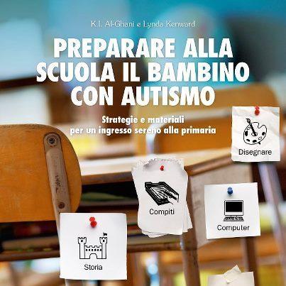 Preparare Alla Scuola Il Bambino Con Autismo Recensione