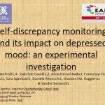 Self-Discrepancy Monitoring and its impact on Depressed Mood: an Experimental Investigation - Manfredi C. - EABCT 2012