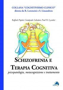Recensione: Popolo, Salvatore & Lysaker - Schizofrenia e Terapia Cognitiva