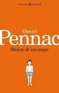 """Pennac """"Storia di Un Corpo""""."""