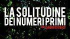 La solitudine dei numeri primi – Cinema & Psicoterapia #6