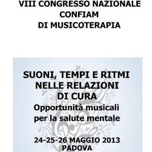 VII Congresso di Musicoterapia - 24-26 maggio 2013 - Padova