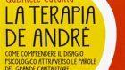 La Terapia De Andrè di Gabriele Catania (2013) – Recensione