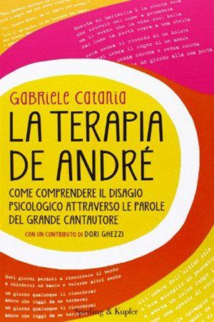 La Terapia De Andrè di Gabriele Catania (2013) - Recensione
