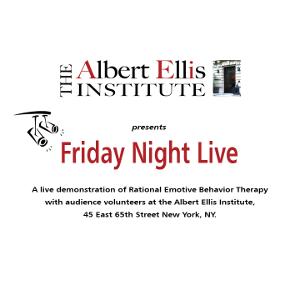 Albert Ellis Institute Friday Night Live