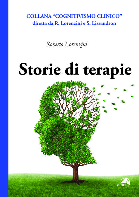 Storie di Terapia - Roberto Lorenzini - 2013 Alpes Editore