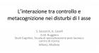 Interazione tra Controllo e Metacognizione nei disturbi di asse 1