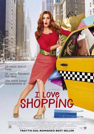 I Love Shopping (2009). -Immagine: Locandina