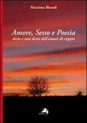Amore, sesso e poesia