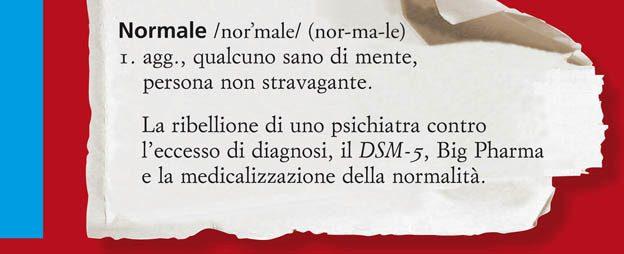 Primo, non curare chi e normale. Allen Frances 2013 - SLIDE