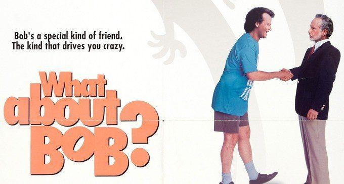 Tutte le manie di Bob (1991) – Cinema & Psicoterapia