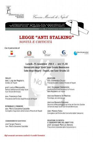 Legge antistalking, Convegno Napoli Novembre 2013. -Immagine: locandina