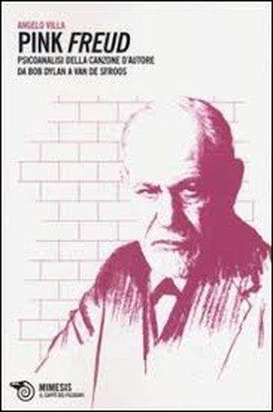 Pink Freud. Psicoanalisi della canzone d'autore