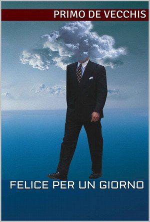 Felice per un giorno - E-book (2013)