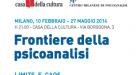 Frontiere della Psicoanalisi – Limite e Caos – Milano Febbraio-Maggio 2014