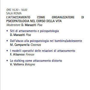 L'attaccamento come organizzatore di psicopatologia - SOPSI 2014