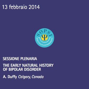 SOPSI 2014 - Plenaria A. Duffy BIPOLARE