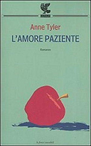 L' amore paziente di Anne Tyler, Guanda 2003 - Copertina