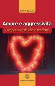 Amore e aggressività - Otto Kernberg