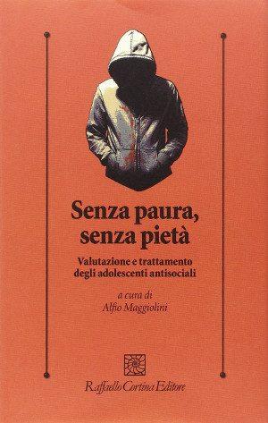 Senza paura senza pietà di Alfio Maggiolini
