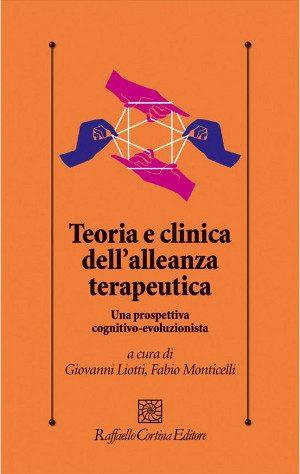 Teoria e clinica dell'alleanza terapeutica di Liotti e Monticelli- recensione
