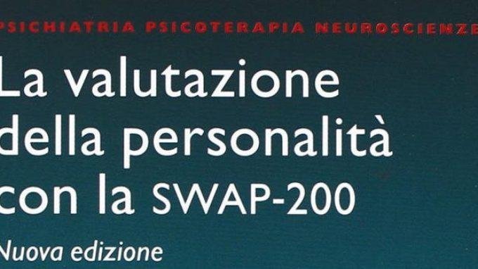 La Valutazione della Personalità con la Shedler-Westen Assesment Procedure (SWAP-200)