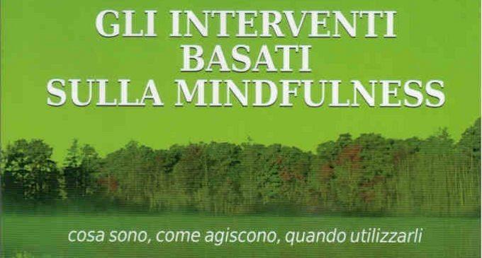 Gli interventi basati sulla mindfulness (2011) di Alberto Chiesa – Recensione