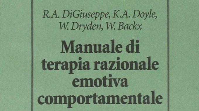Manuale REBT di Psicoterapia Razionale Emotiva Comportamentale (2014) – Recensione