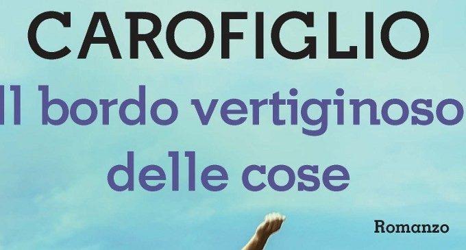 Il bordo vertiginoso delle cose di Gianrico Carofiglio – Recensione