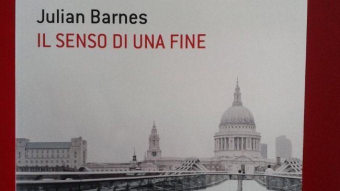 La costruzione dei ricordi: Il senso di una fine di Julian Barnes (Recensione)