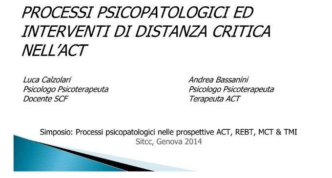 Processi psicopatologici ed interventi di distanza critica nell'ACT – Congresso SITCC 2014