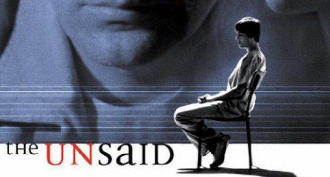 The Unsaid- Sotto Silenzio – Cinema & Psicoterapia n.31
