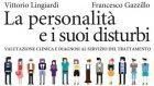 La personalità e i suoi disturbi di Lingiardi e Gazzillo (2014) – Recensione