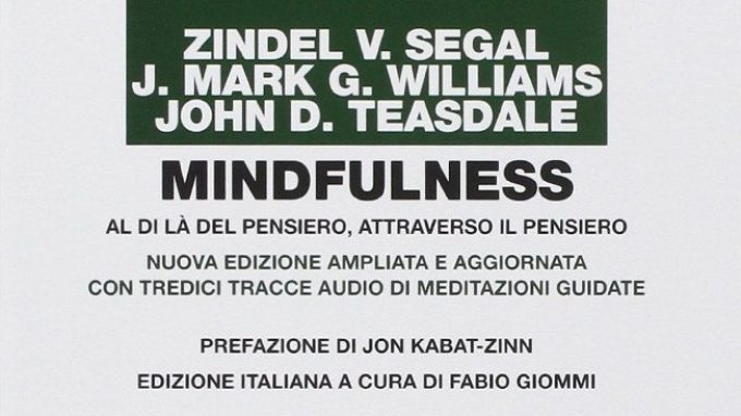 Mindfulness: al di là del pensiero, oltre il pensiero (2014) – Recensione