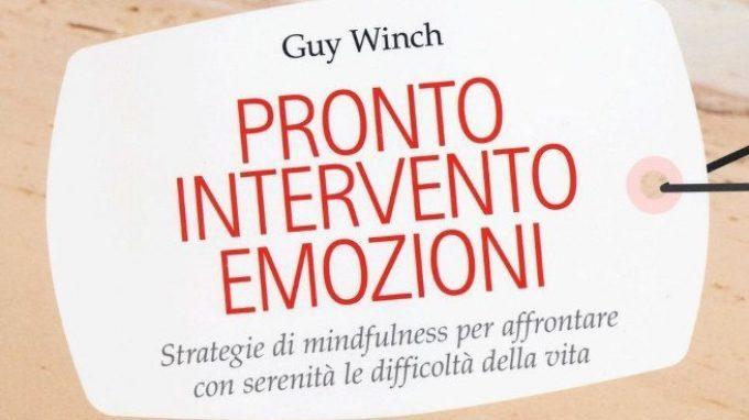 Pronto intervento emozioni. Strategie di mindfulness per affrontare con serenità le difficoltà della vita