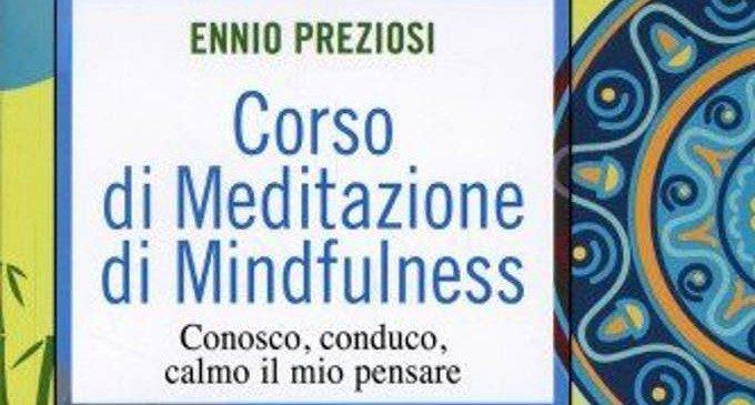 Corso di meditazione di mindfulness: conosco, conduco, calmo il mio pensare (2014) – Recensione