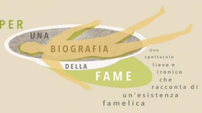 Per una biografia della fame – Psicologia & Teatro