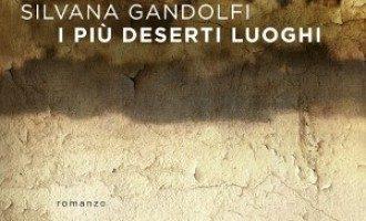 Trauma prolungato e Dissociazione: I più deserti luoghi (2015) di Silvana Gandolfi