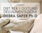 Dialectical Behavior Therapy (DBT) per il trattamento dei Disturbi dell'Alimentazione, Firenze, 17-19 Aprile 2015 – Report