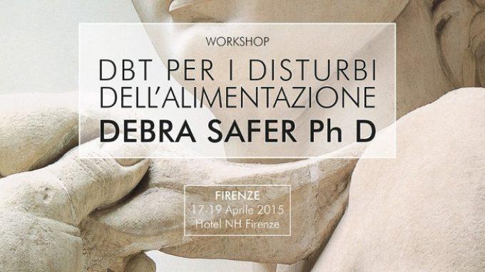 Dialectical Behavior Therapy (DBT) per il trattamento dei Disturbi dell'Alimentazione, Firenze, 17-19 Aprile 2015 – Report del workshop, II Parte