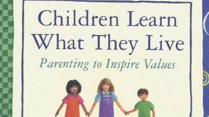 I bambini imparano quello che vivono, di Dorothy Law Nolte – Poesia –