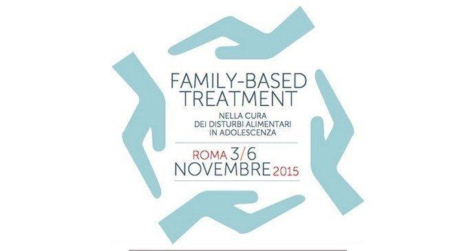 La Family-based Treatment nella cura dei disturbi alimentari in adolescenza – Roma, 2015