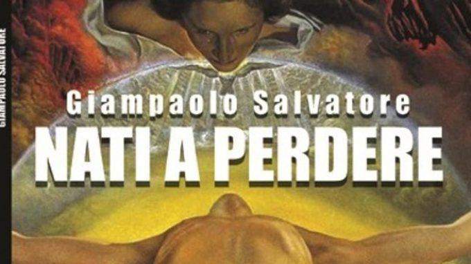 Nati a perdere (2015) di Giampaolo Salvatore – Anteprima –